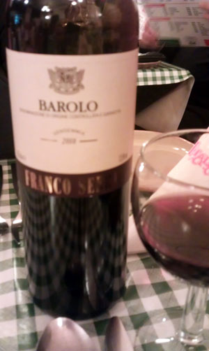 Barolo! We loved every drop