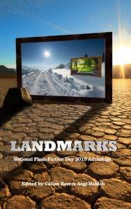 Landmarks : NFFD Anthology 2015, edited by Calum Kerr and Angi Holden (Gumbo Press)